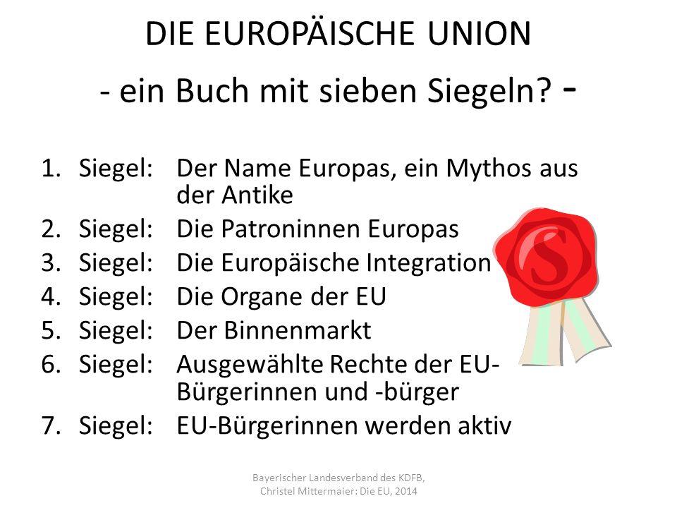 DIE EUROPÄISCHE UNION - ein Buch mit sieben Siegeln.