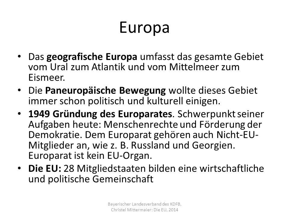 Europa Das geografische Europa umfasst das gesamte Gebiet vom Ural zum Atlantik und vom Mittelmeer zum Eismeer.