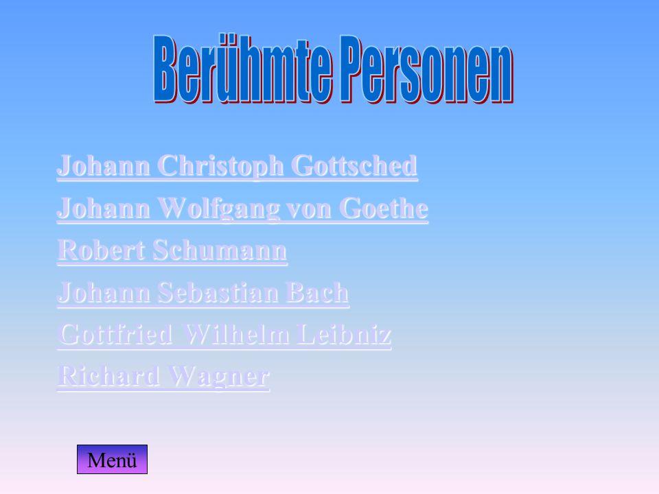 Johann Christoph Gottsched Johann Christoph Gottsched Johann Wolfgang von Goethe Johann Wolfgang von Goethe Robert Schumann Robert Schumann Johann Seb
