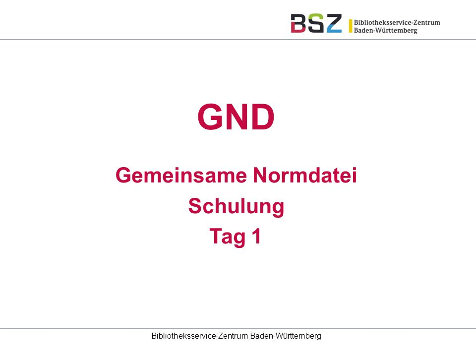 22 GND-Schulung RDA Toolkit http://www.rdatoolkit.org/http://access.rdatoolkit.org/