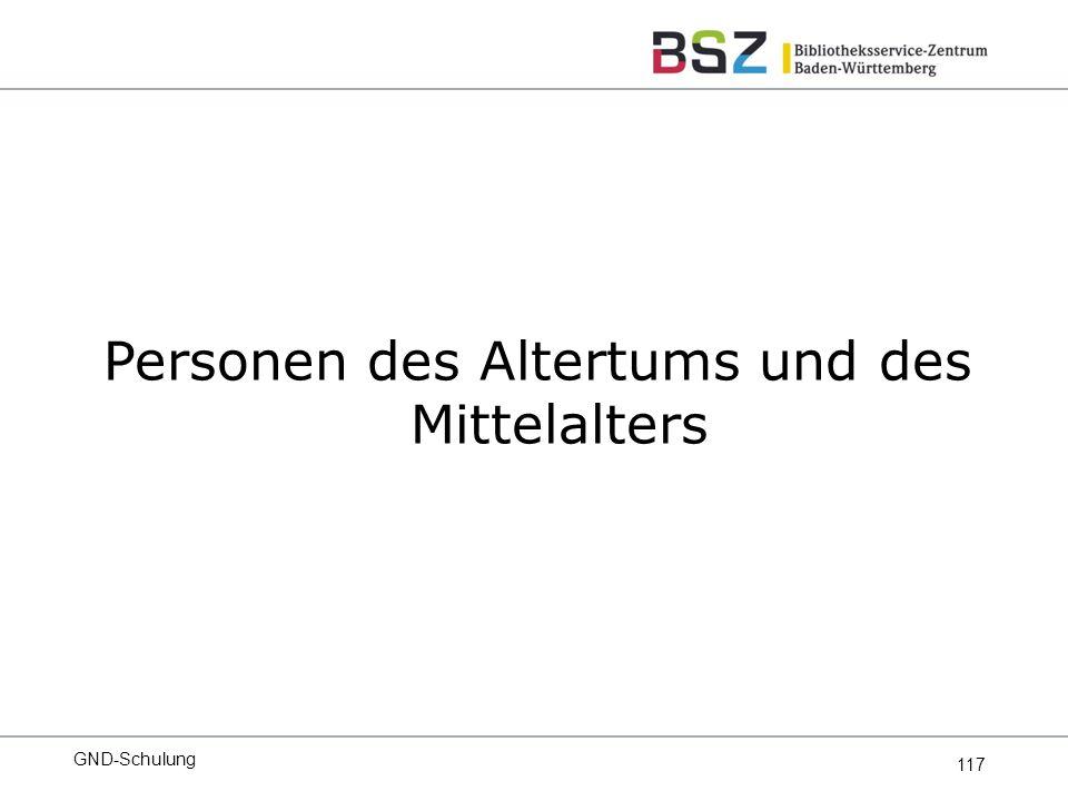 117 Personen des Altertums und des Mittelalters GND-Schulung