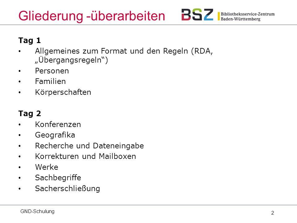 143 GND-Schulung Learning by Doing Recherche von Personen