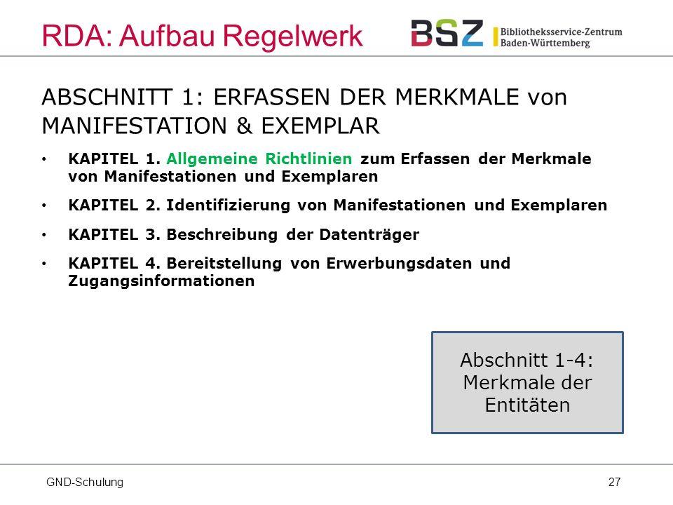 27 ABSCHNITT 1: ERFASSEN DER MERKMALE von MANIFESTATION & EXEMPLAR KAPITEL 1.