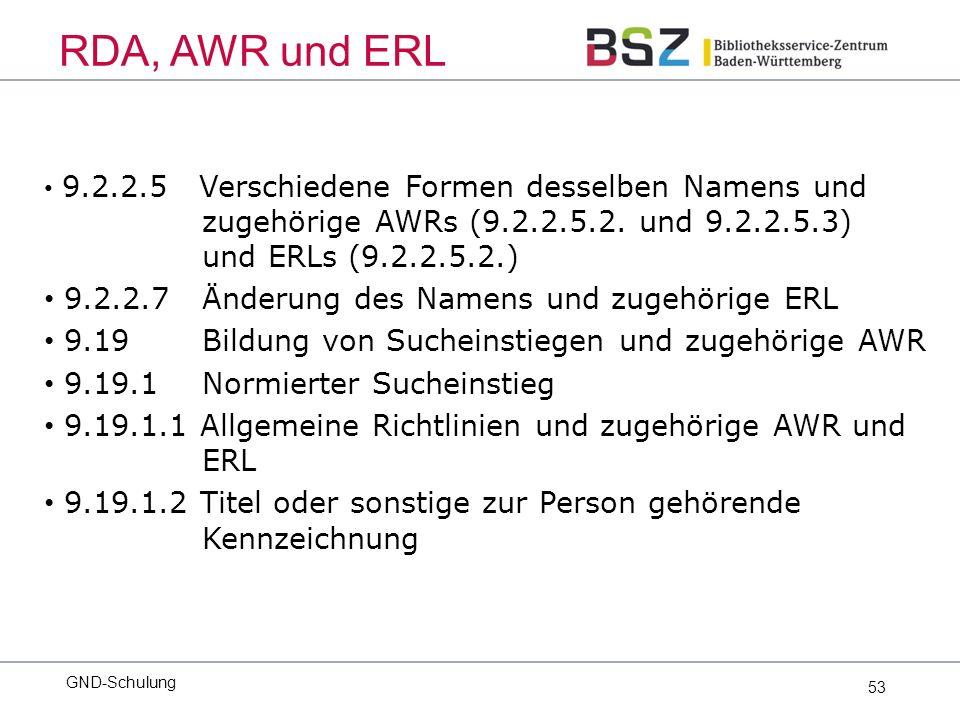 53 9.2.2.5 Verschiedene Formen desselben Namens und zugehörige AWRs (9.2.2.5.2.