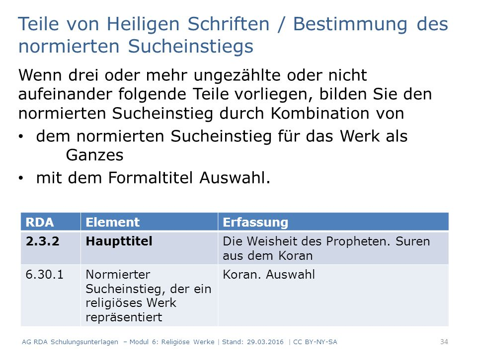 Teile von Heiligen Schriften / Bestimmung des normierten Sucheinstiegs Wenn drei oder mehr ungezählte oder nicht aufeinander folgende Teile vorliegen,