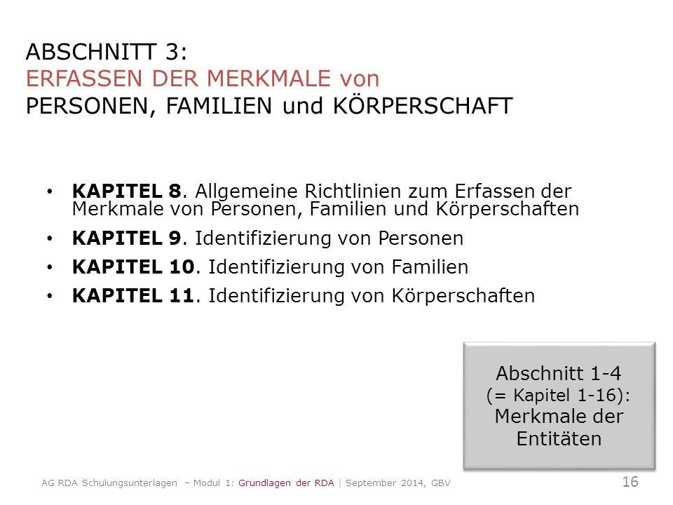 ABSCHNITT 3: ERFASSEN DER MERKMALE von PERSONEN, FAMILIEN und KÖRPERSCHAFT KAPITEL 8.