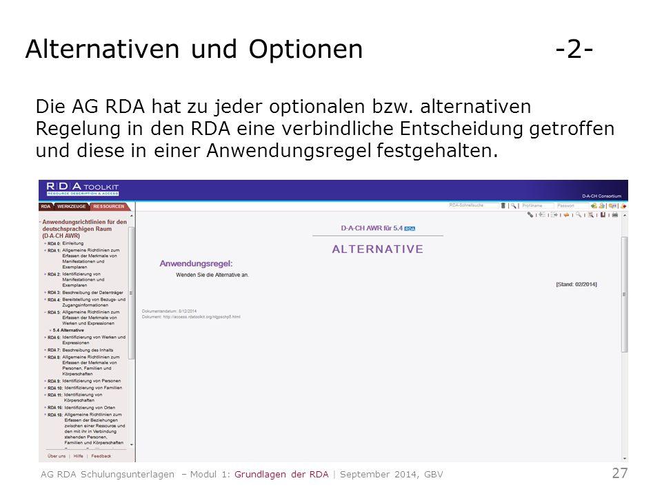 Die AG RDA hat zu jeder optionalen bzw.