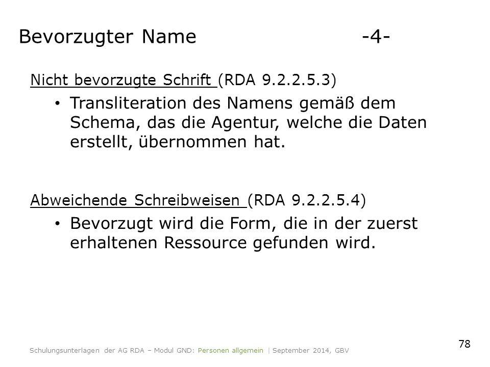 Nicht bevorzugte Schrift (RDA 9.2.2.5.3) Transliteration des Namens gemäß dem Schema, das die Agentur, welche die Daten erstellt, übernommen hat.
