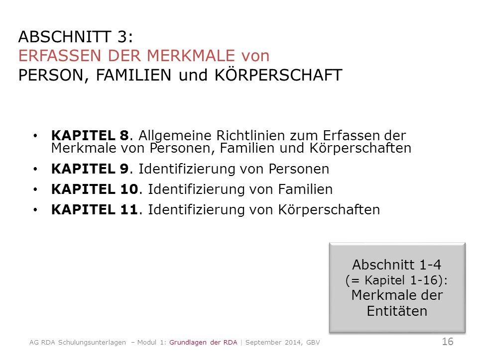 ABSCHNITT 3: ERFASSEN DER MERKMALE von PERSON, FAMILIEN und KÖRPERSCHAFT KAPITEL 8.