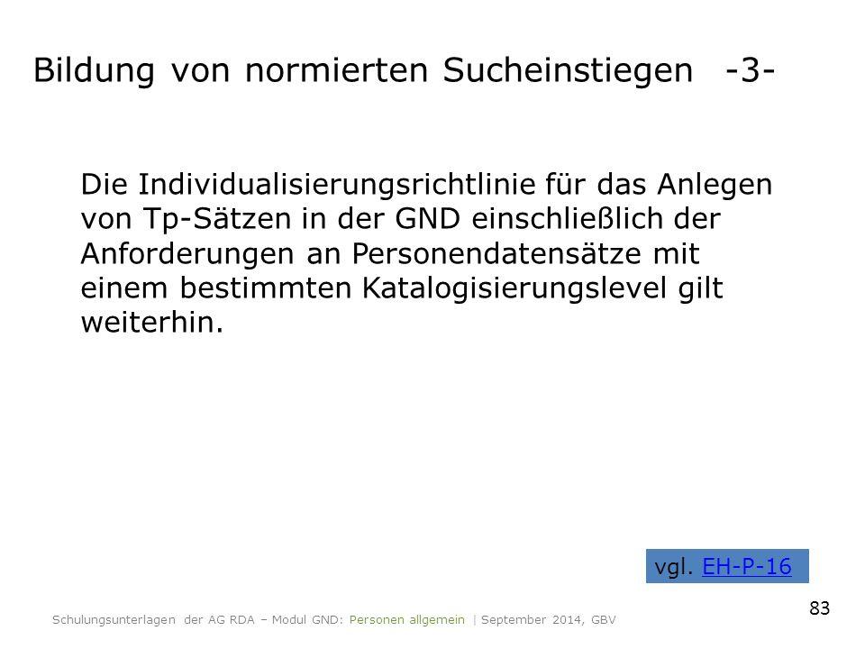 Die Individualisierungsrichtlinie für das Anlegen von Tp-Sätzen in der GND einschließlich der Anforderungen an Personendatensätze mit einem bestimmten