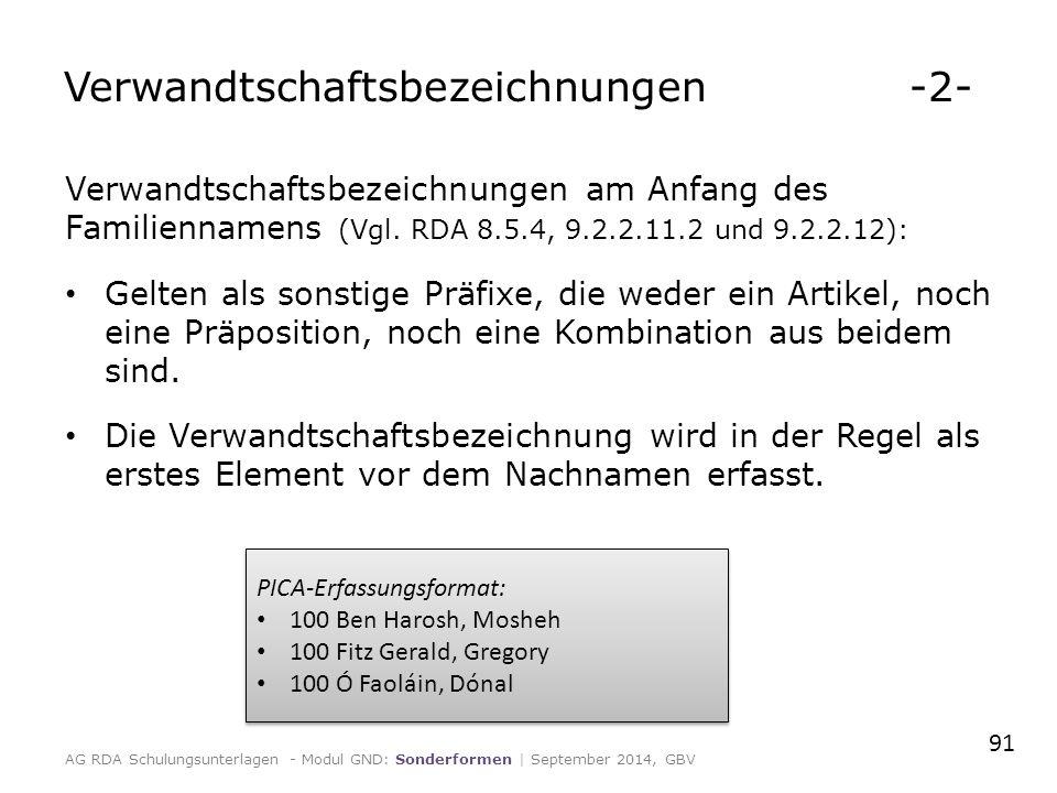 Verwandtschaftsbezeichnungen -2- Verwandtschaftsbezeichnungen am Anfang des Familiennamens (Vgl.