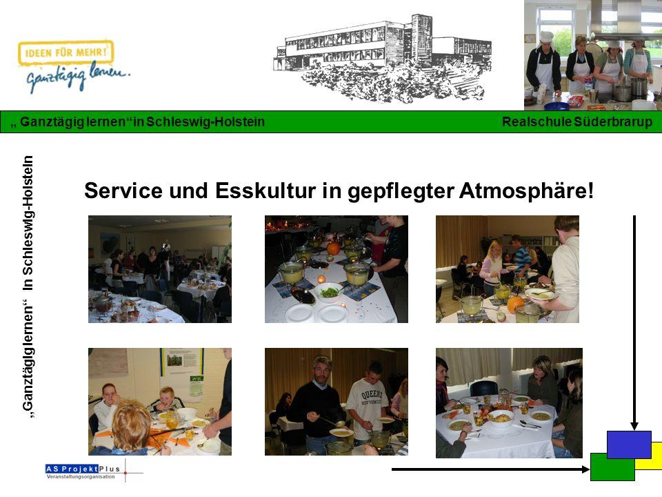 """""""Ganztägig lernen in Schleswig-Holstein """" Ganztägig lernen in Schleswig-Holstein Realschule Süderbrarup Service und Esskultur in gepflegter Atmosphäre!"""