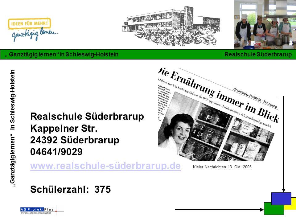 """""""Ganztägig lernen in Schleswig-Holstein """" Ganztägig lernen in Schleswig-Holstein Realschule Süderbrarup Realschule Süderbrarup Kappelner Str."""