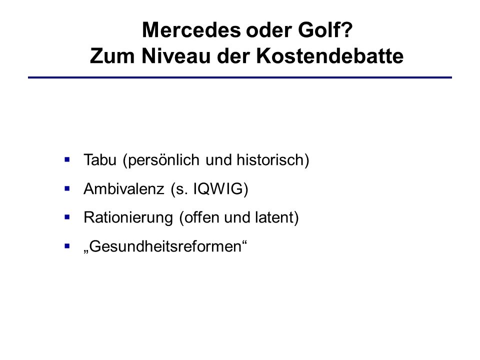 Mercedes oder Golf.