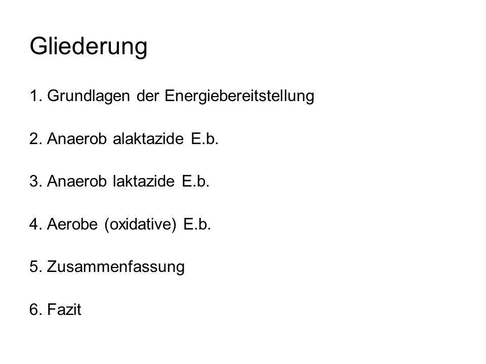 Grundlagen der Energiebereitstellung De Marées, H. (2003). Sportphysiologie, S. 341