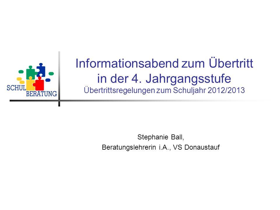 Stephanie Ball, Beratungslehrerin i.A.12 Der Probeunterricht ist bestanden bei D/M 3/4 oder 4/3.