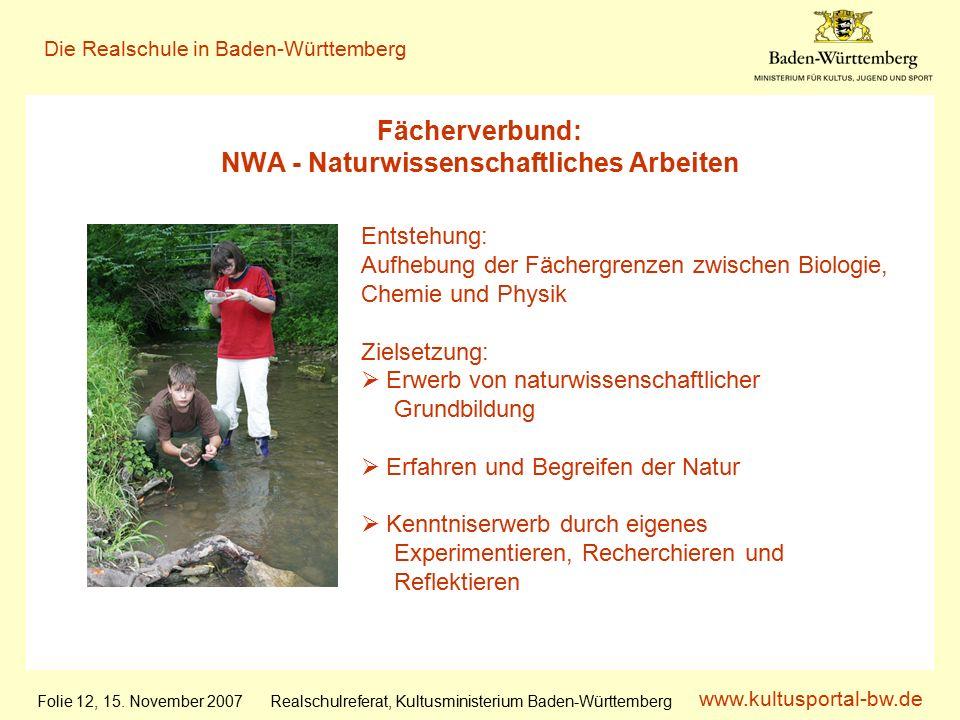 www.kultusportal-bw.de Realschulreferat, Kultusministerium Baden-Württemberg Die Realschule in Baden-Württemberg Folie 12, 15.