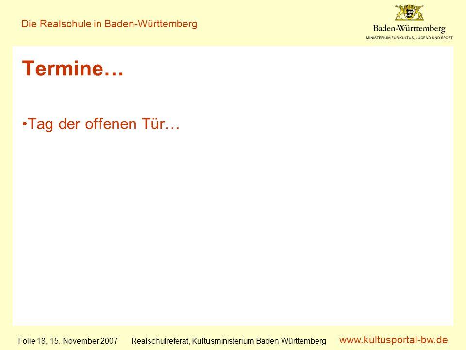 www.kultusportal-bw.de Realschulreferat, Kultusministerium Baden-Württemberg Die Realschule in Baden-Württemberg Folie 18, 15.
