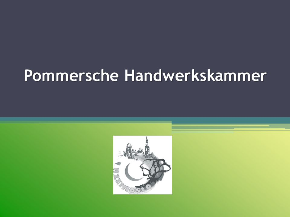 Pommersche Handwerkskammer