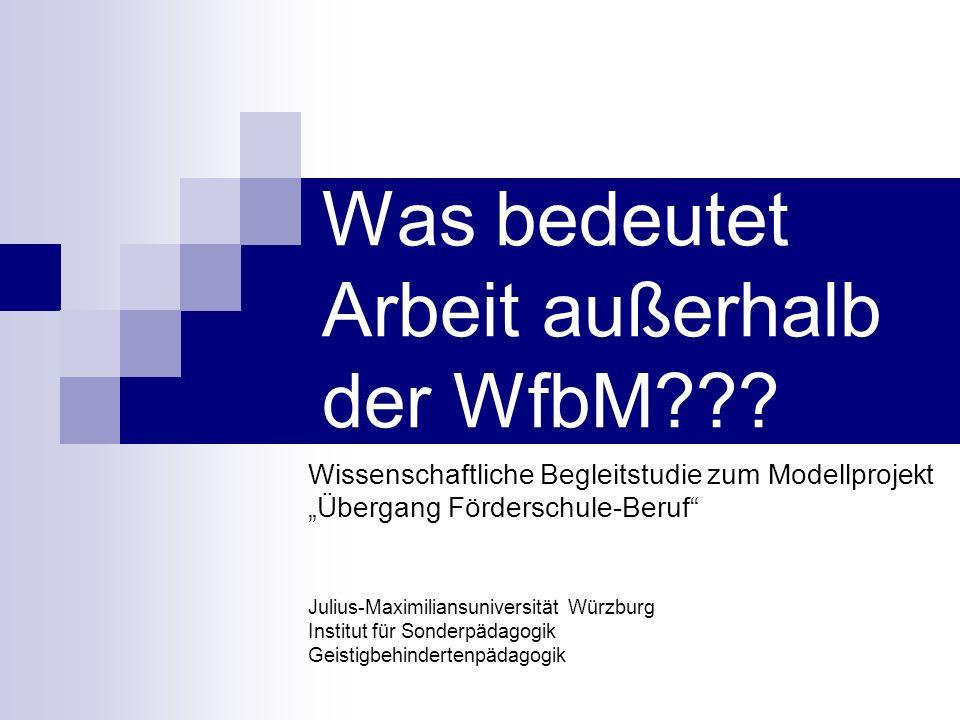 Was bedeutet Arbeit außerhalb der WfbM??.