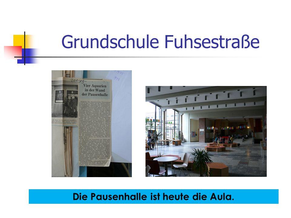 Grundschule Fuhsestraße Die Pausenhalle ist heute die Aula.