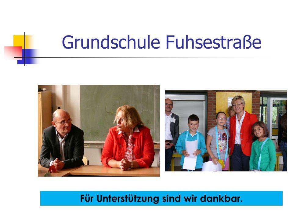 Grundschule Fuhsestraße Für Unterstützung sind wir dankbar.