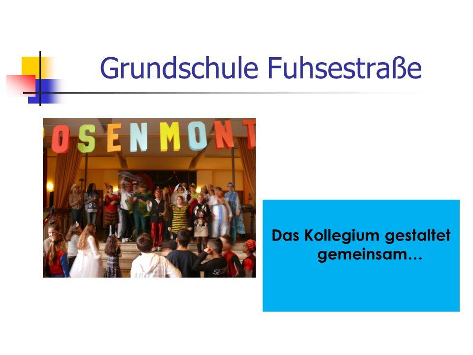 Grundschule Fuhsestraße… … eine Schule der Vielfalt.