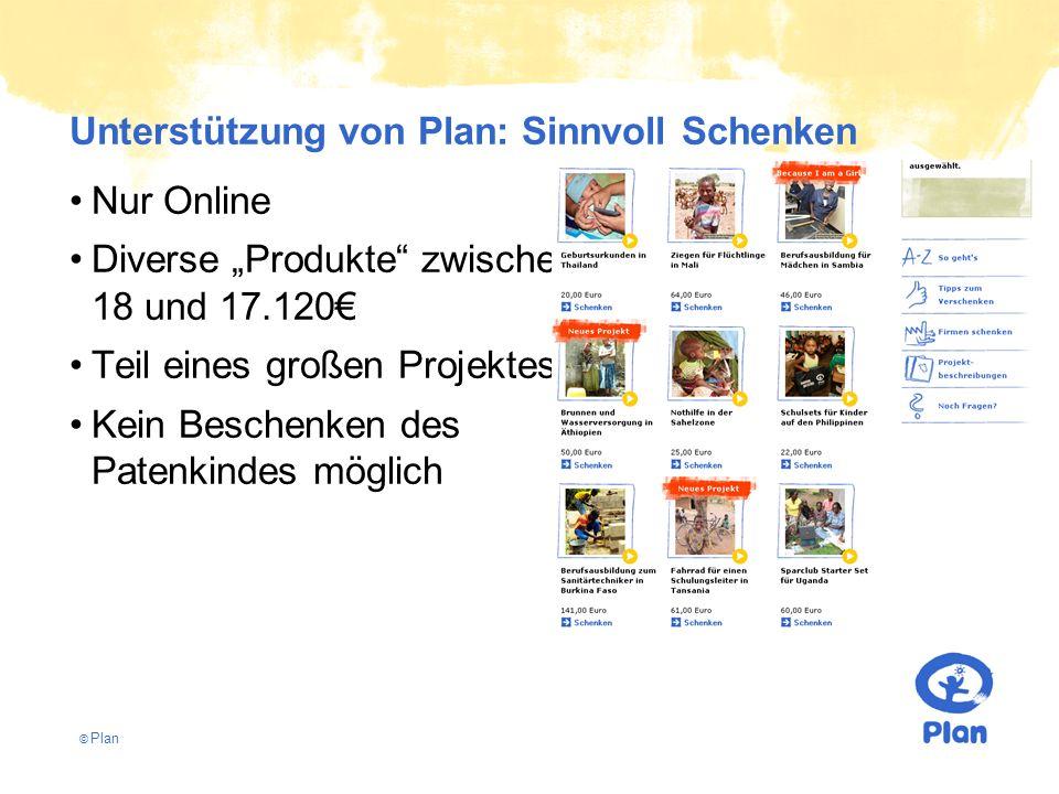 """© Plan Unterstützung von Plan: Sinnvoll Schenken Nur Online Diverse """"Produkte zwischen 18 und 17.120€ Teil eines großen Projektes Kein Beschenken des Patenkindes möglich"""
