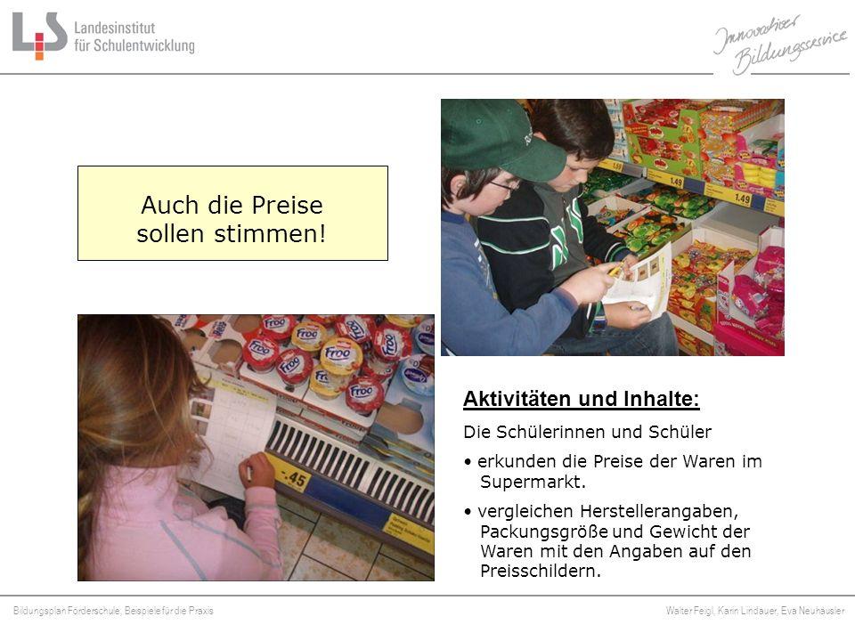 Bildungsplan Förderschule, Beispiele für die Praxis Walter Feigl, Karin Lindauer, Eva Neuhäusler Platzhalter Auch die Preise sollen stimmen! Aktivität