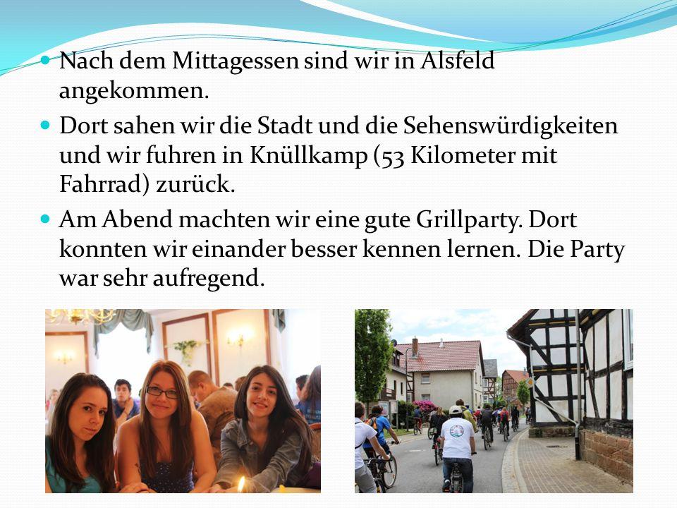 Nach dem Mittagessen sind wir in Alsfeld angekommen. Dort sahen wir die Stadt und die Sehenswürdigkeiten und wir fuhren in Knüllkamp (53 Kilometer mit