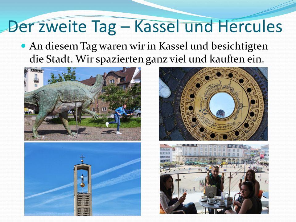 Der zweite Tag – Kassel und Hercules An diesem Tag waren wir in Kassel und besichtigten die Stadt. Wir spazierten ganz viel und kauften ein.