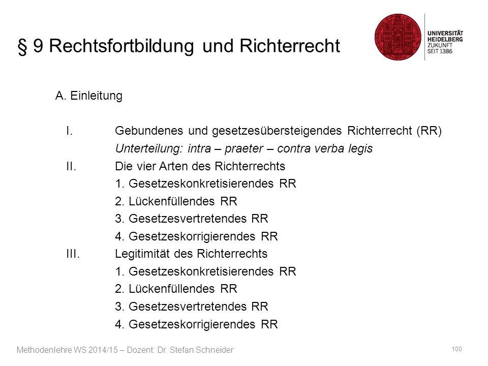 § 9 Rechtsfortbildung und Richterrecht A. Einleitung I.
