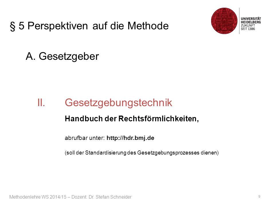 § 9 Rechtsfortbildung und Richterrecht A.Einleitung I.