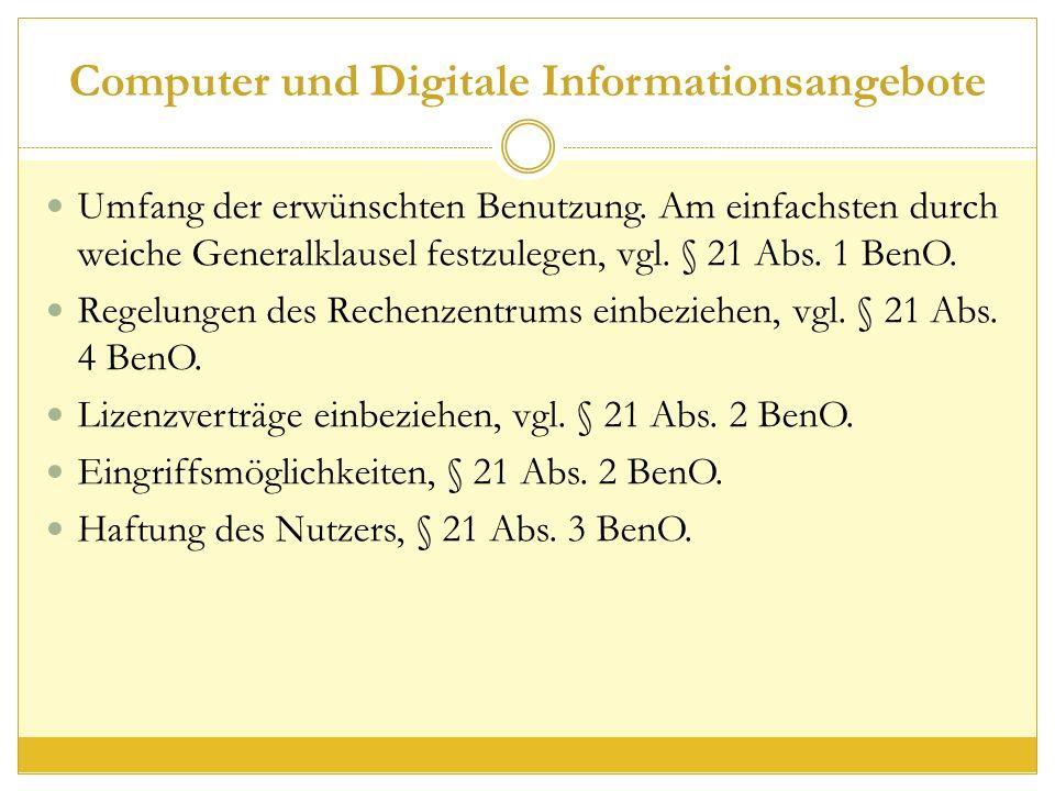 Computer und Digitale Informationsangebote Umfang der erwünschten Benutzung.