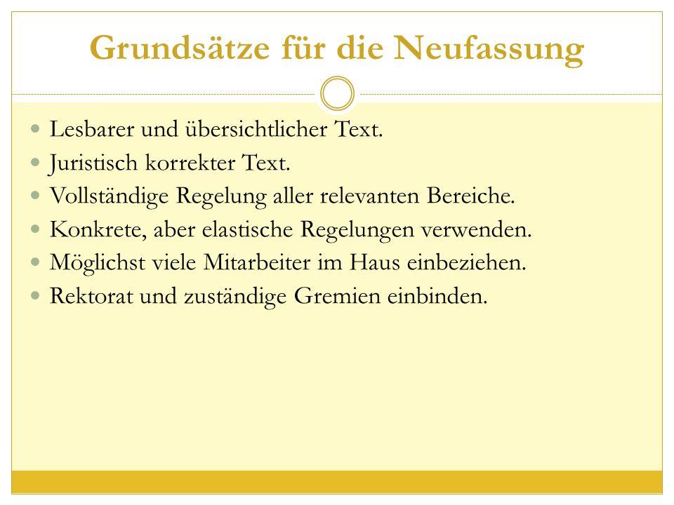Grundsätze für die Neufassung Lesbarer und übersichtlicher Text.