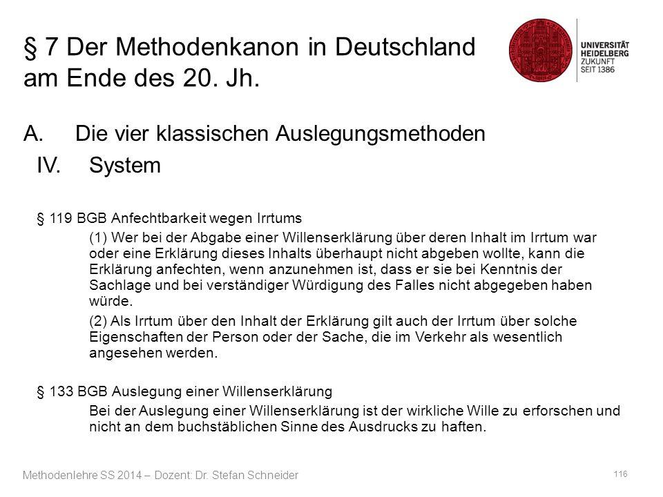 § 7 Der Methodenkanon in Deutschland am Ende des 20. Jh. A.Die vier klassischen Auslegungsmethoden IV.System § 119 BGB Anfechtbarkeit wegen Irrtums (1
