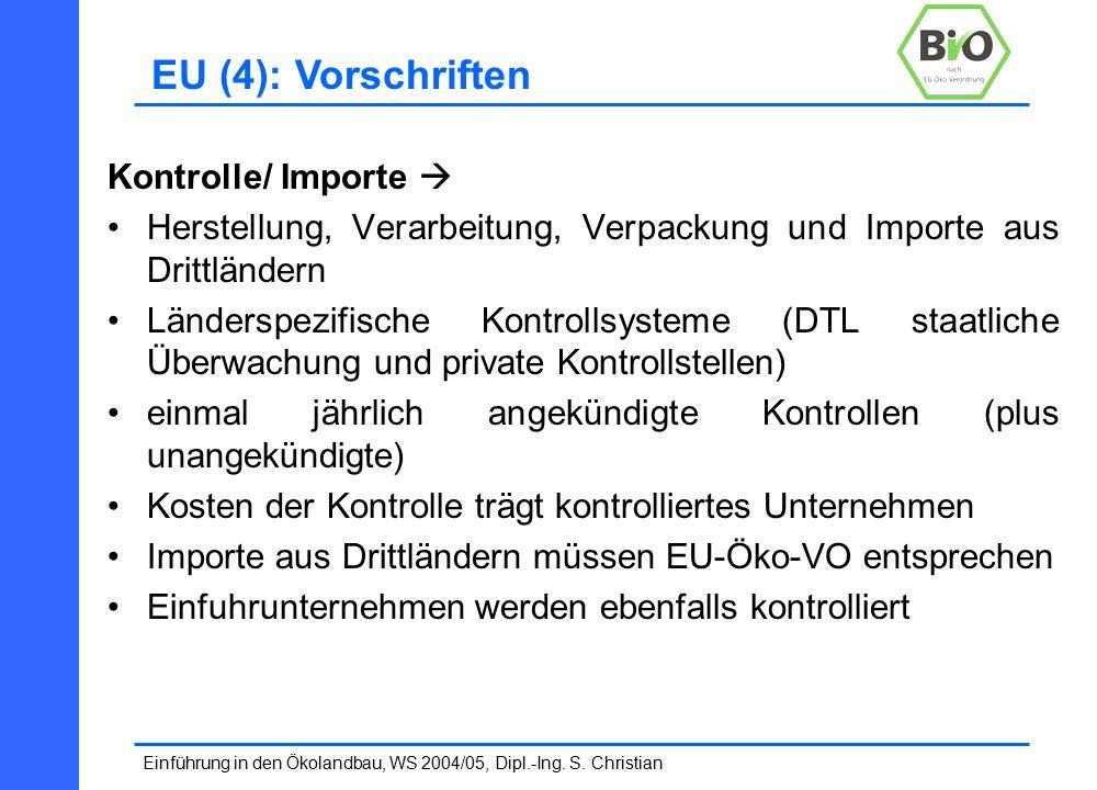 Einführung in den Ökolandbau, WS 2004/05, Dipl.-Ing.