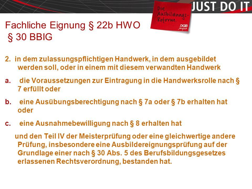 Seite 16 Fachliche Eignung § 22b HWO § 30 BBIG 2.