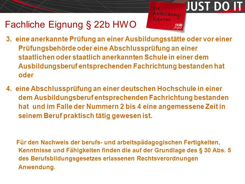 Seite 18 Fachliche Eignung § 22b HWO 3.