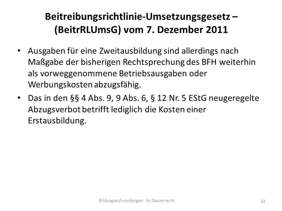 Beitreibungsrichtlinie-Umsetzungsgesetz – (BeitrRLUmsG) vom 7.