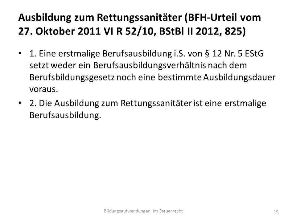 Ausbildung zum Rettungssanitäter (BFH-Urteil vom 27.