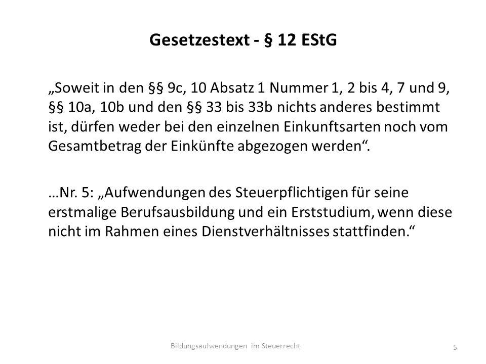 """Gesetzestext - § 12 EStG """"Soweit in den §§ 9c, 10 Absatz 1 Nummer 1, 2 bis 4, 7 und 9, §§ 10a, 10b und den §§ 33 bis 33b nichts anderes bestimmt ist, dürfen weder bei den einzelnen Einkunftsarten noch vom Gesamtbetrag der Einkünfte abgezogen werden ."""