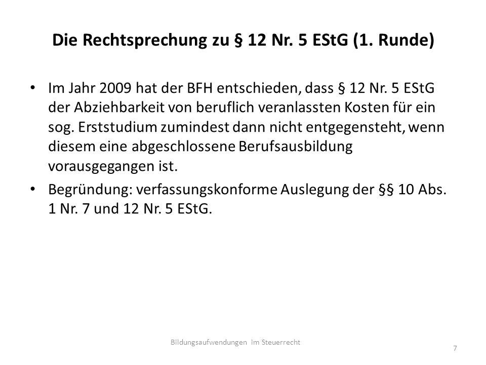 Kaufmännisches Berufskolleg (BFH-Urteil vom 18.Juni 2009 VI R 79/06, DStRE 2012, 272 n.v.) 1.