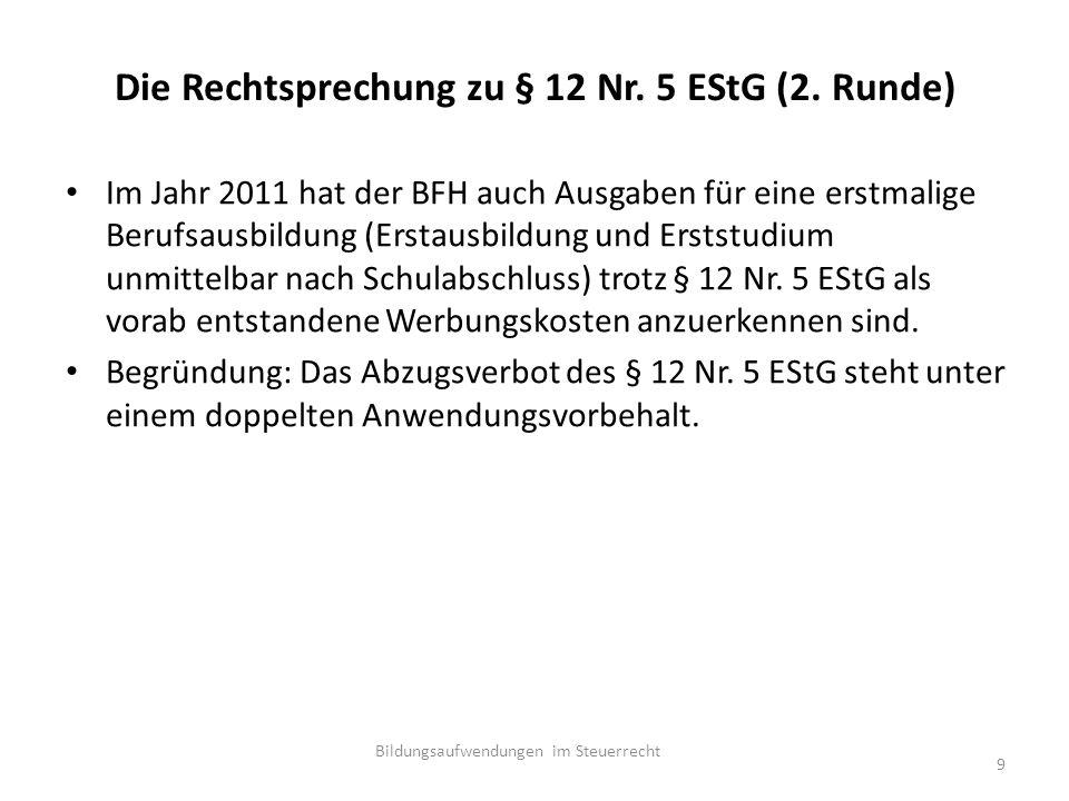 Die Rechtsprechung zu § 12 Nr. 5 EStG (2.