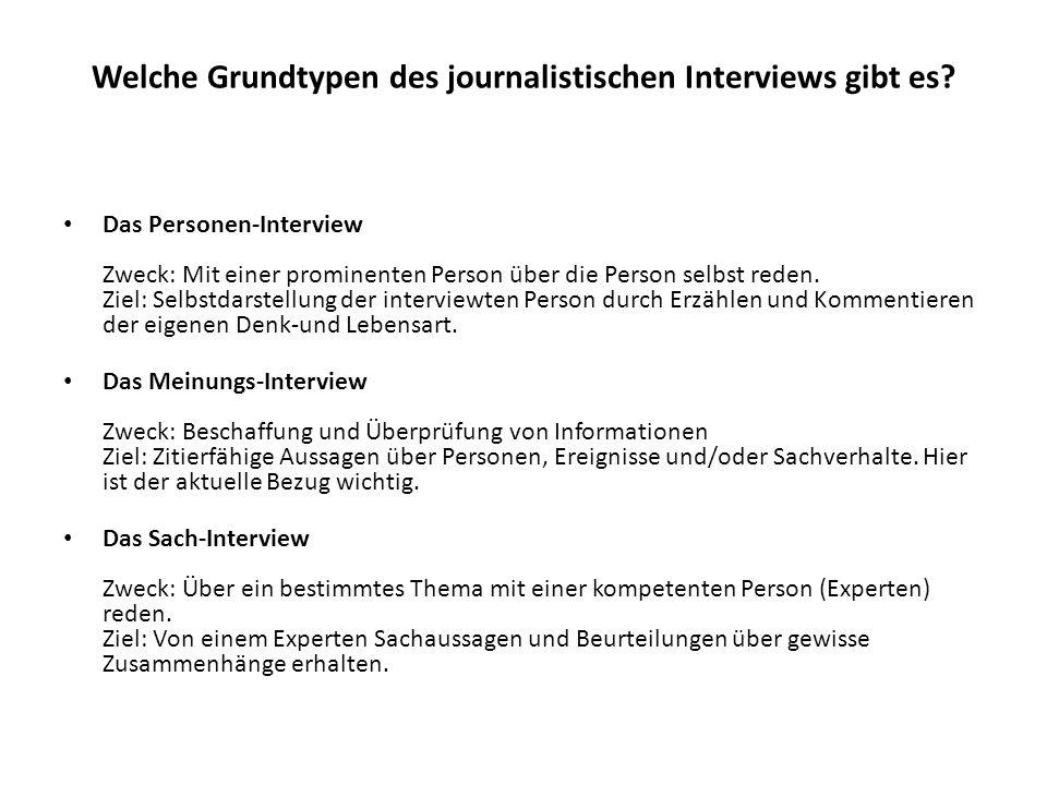 Welche Grundtypen des journalistischen Interviews gibt es.