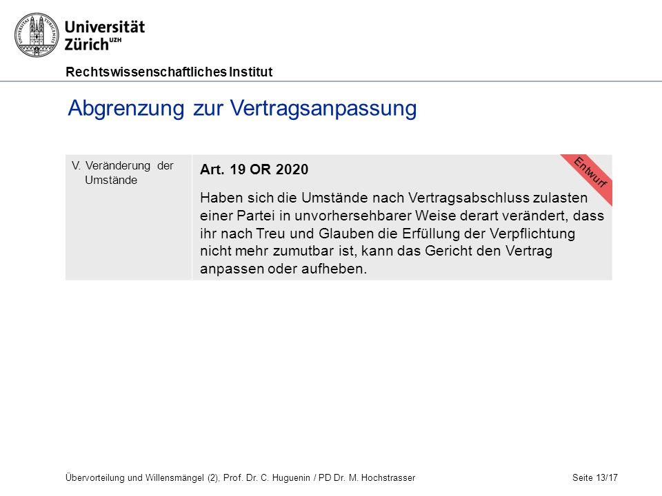 Rechtswissenschaftliches Institut Seite 13/17 V.Veränderung der Umstände Art.