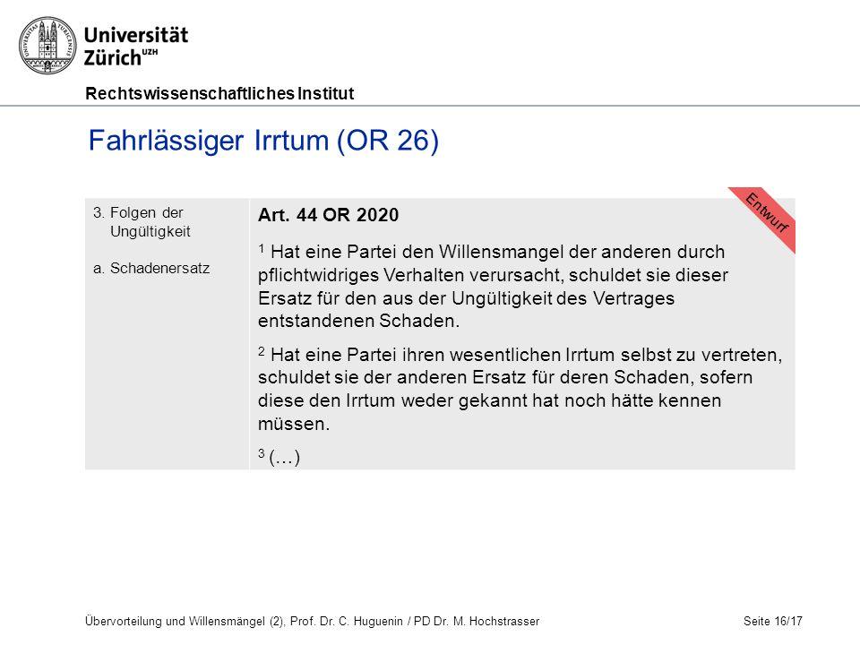 Rechtswissenschaftliches Institut Seite 16/17 3. Folgen der Ungültigkeit a.
