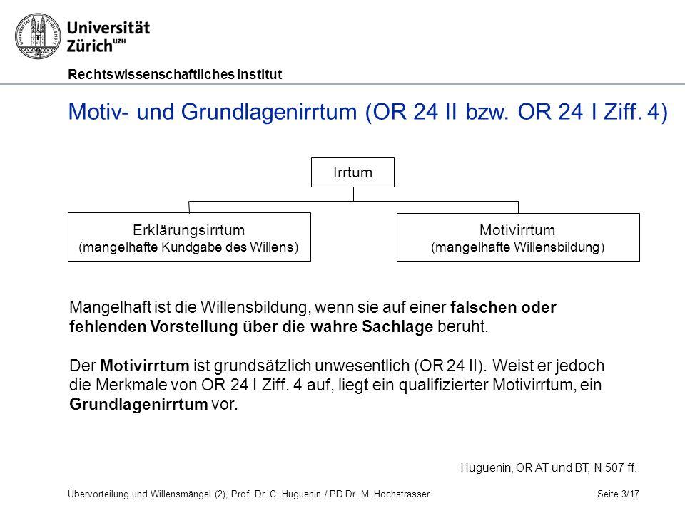 Rechtswissenschaftliches Institut Seite 3/17 Huguenin, OR AT und BT, N 507 ff.