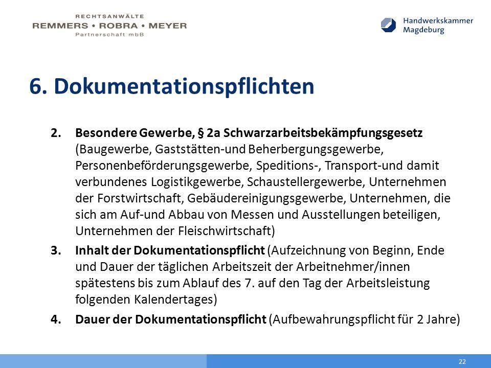 6. Dokumentationspflichten 2.Besondere Gewerbe, § 2a Schwarzarbeitsbekämpfungsgesetz (Baugewerbe, Gaststätten-und Beherbergungsgewerbe, Personenbeförd