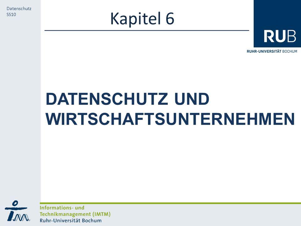 RUB Datenschutz SS10 Geschäftsmäßige Verarbeitung zum Zweck der Übermittlung (Adresshandel, Auskunfteien) Ist zulässig insbesondere wenn dies der Werbung, der Tätigkeit von Auskunfteien, dem Adresshandel oder der Markt- und Meinungsforschung dient, wenn 6.1 Wirtschafts- unternehmen 6.1.1 Besondere Daten 6.1.2 Risiken 6.1.3 Schufa 6.1.4 Übermittlung Kein Grund zu der Annahme besteht, dass der Betroffene ein schutzwürdiges Interesse an dem Ausschluss der Erhebung, Speicherung oder Veränderung hat Die Daten aus allgemein zugänglichen Quellen entnommen werden können oder die verantwortliche Stelle sie veröffentlichen dürfte, es sei denn, dass das schutzwürdige Interesse des Betroffenen… offensichtlich überwiegt ODER